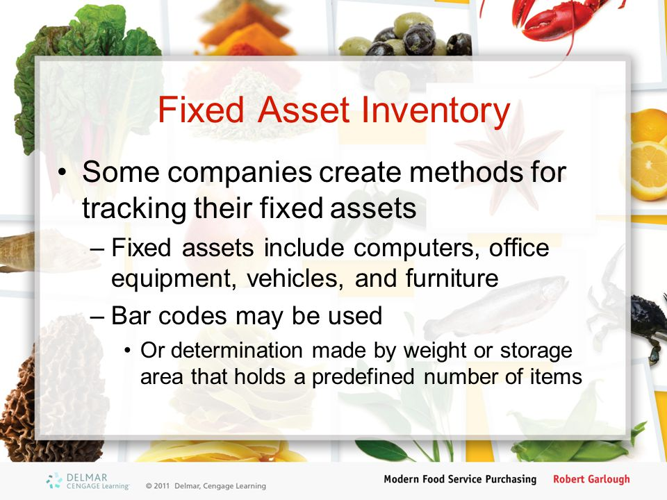 Fixed Asset Inventory Some companies create methods for tracking their fixed assets.