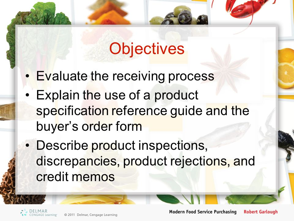 Objectives Evaluate the receiving process