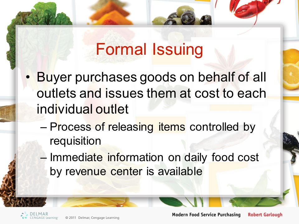 Formal Issuing Buyer purchases goods on behalf of all outlets and issues them at cost to each individual outlet.
