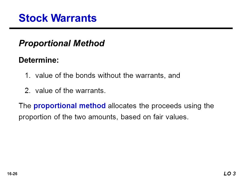 Stock Warrants Proportional Method Determine: