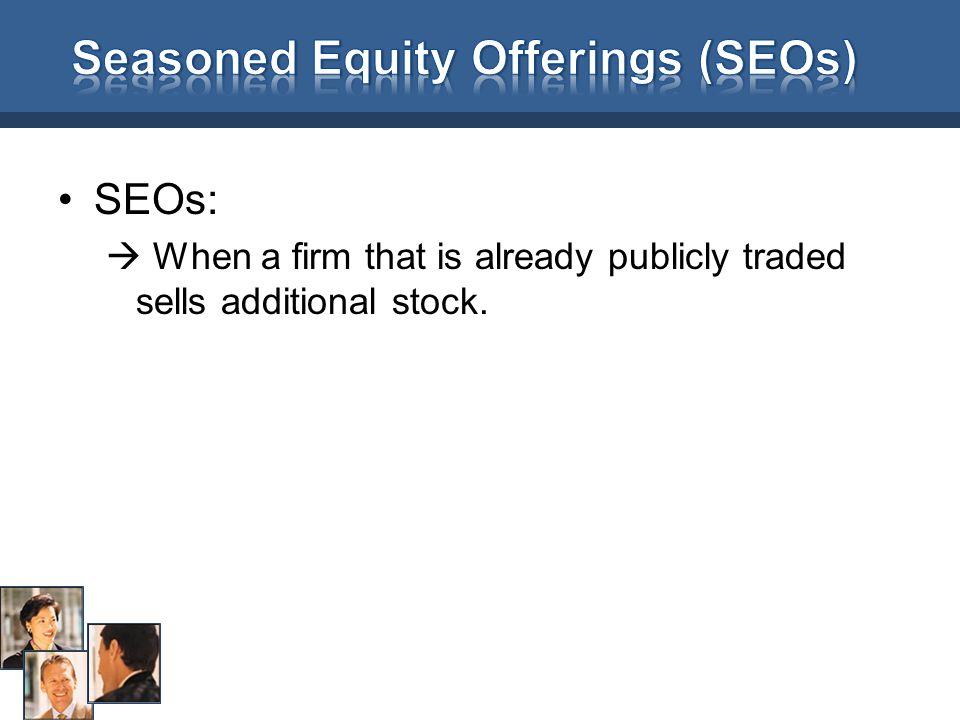 Seasoned Equity Offerings (SEOs)