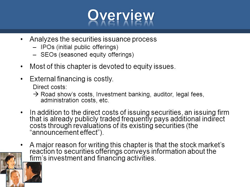 Overview Analyzes the securities issuance process