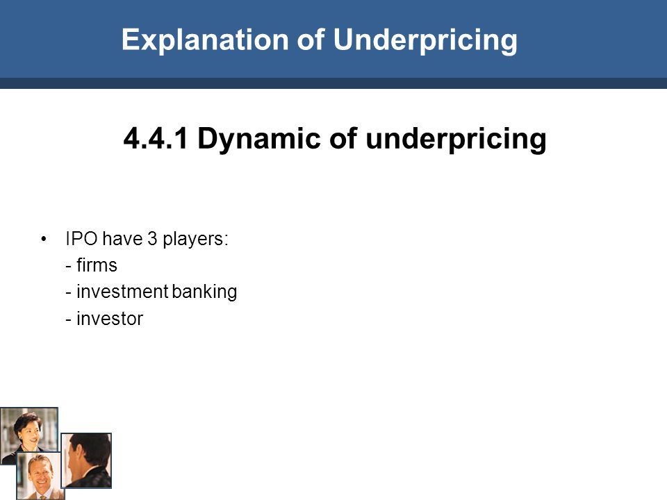 Explanation of Underpricing