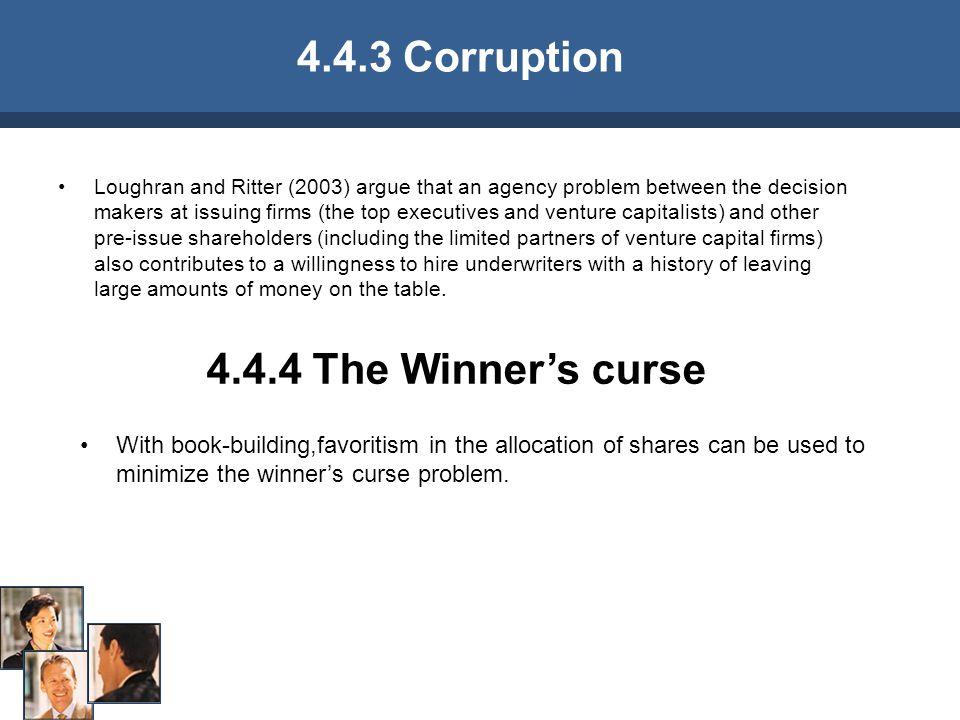 4.4.3 Corruption 4.4.4 The Winner's curse