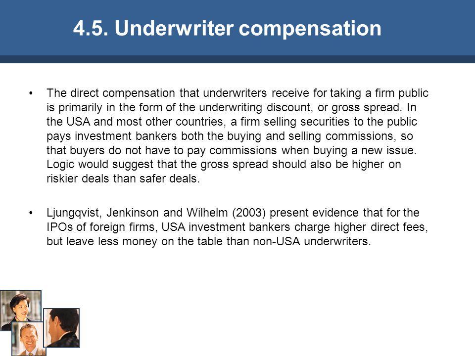 4.5. Underwriter compensation