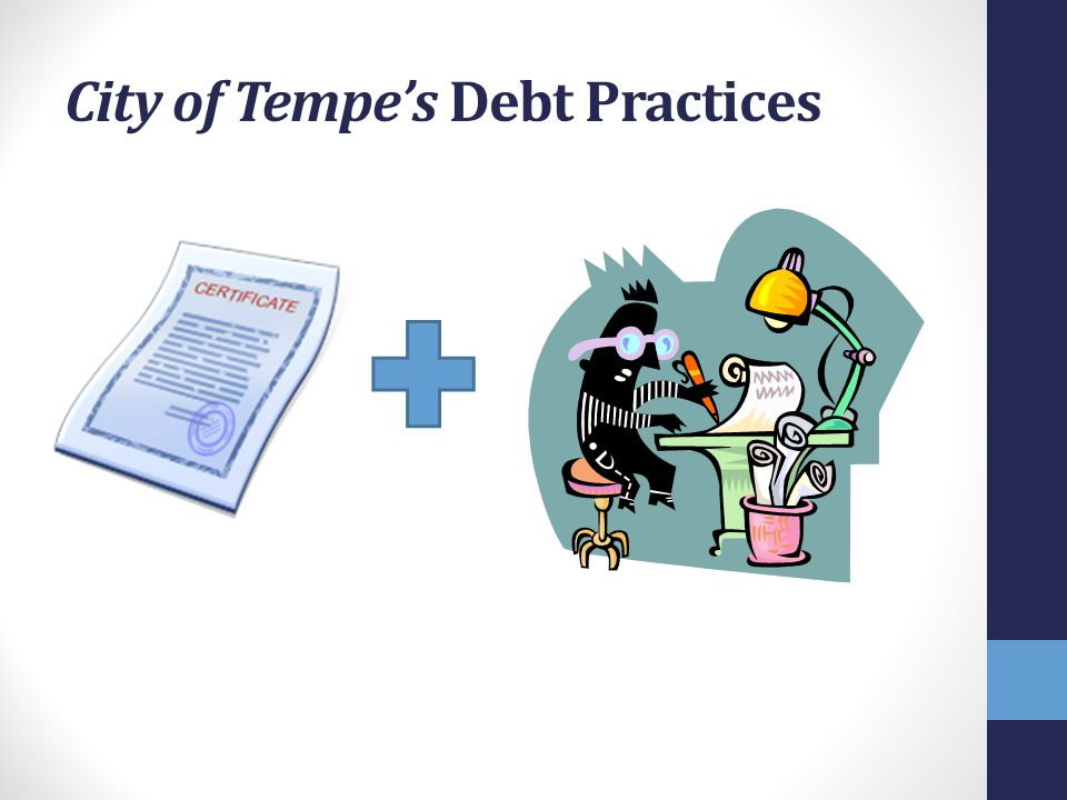 City of Tempe's Debt Practices
