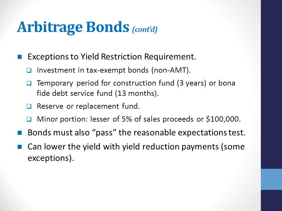 Arbitrage Bonds (cont'd)