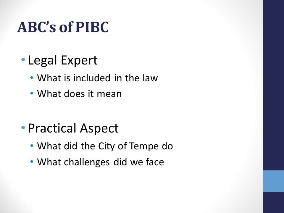 ABC's of PIBC Legal Expert Practical Aspect