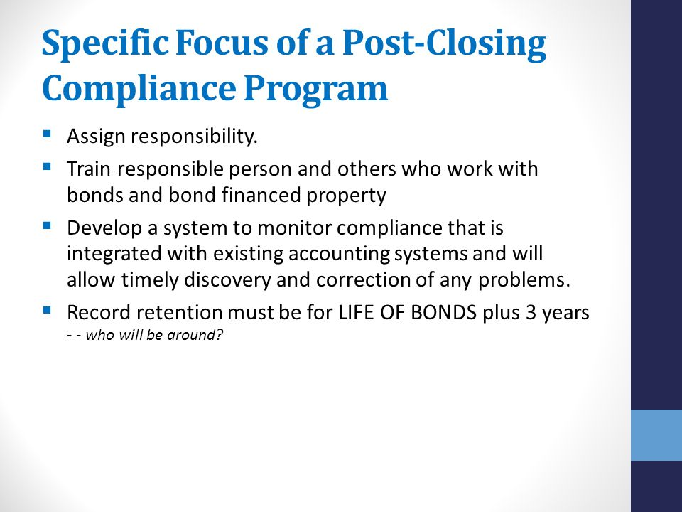 Specific Focus of a Post-Closing Compliance Program