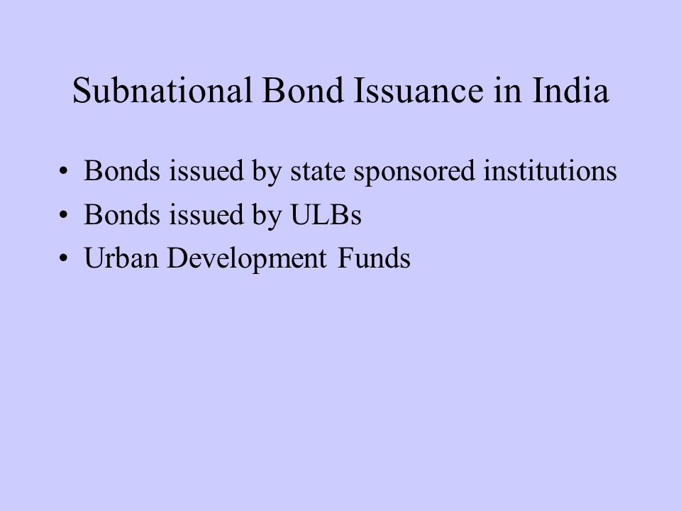 Subnational Bond Issuance in India