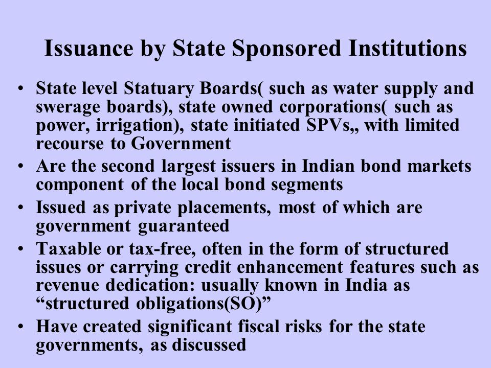 Issuance by State Sponsored Institutions