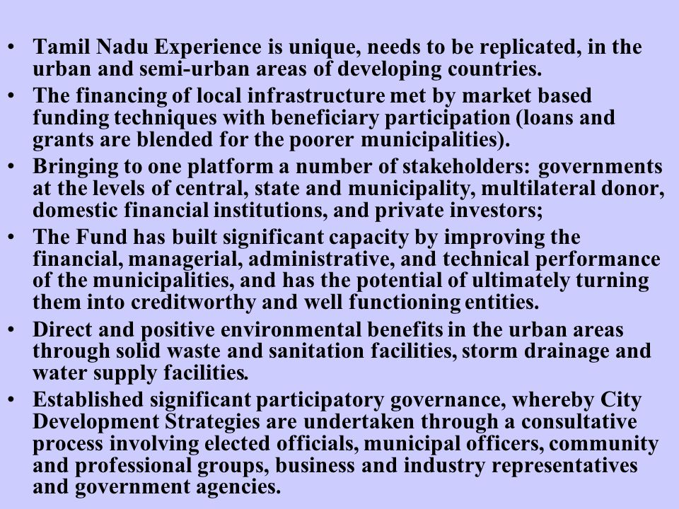 Tamil Nadu Experience is unique, needs to be replicated, in the urban and semi-urban areas of developing countries.