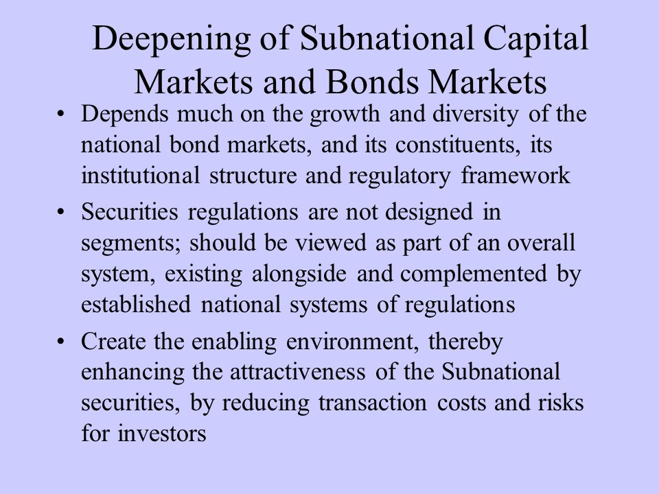 Deepening of Subnational Capital Markets and Bonds Markets