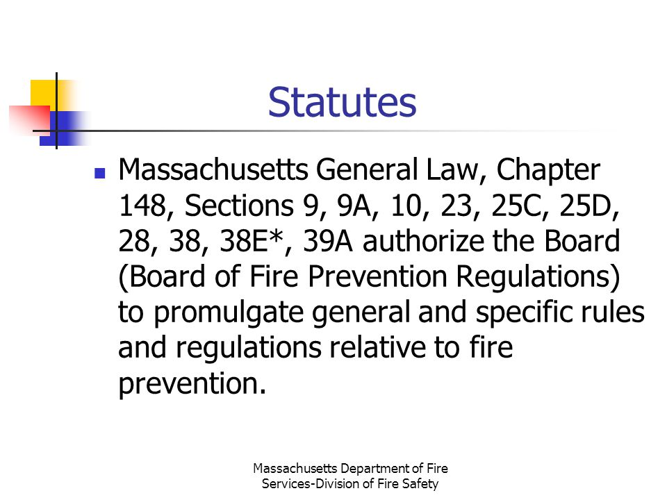 Massachusetts Department of Fire Services-Division of Fire Safety
