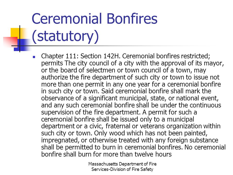 Ceremonial Bonfires (statutory)