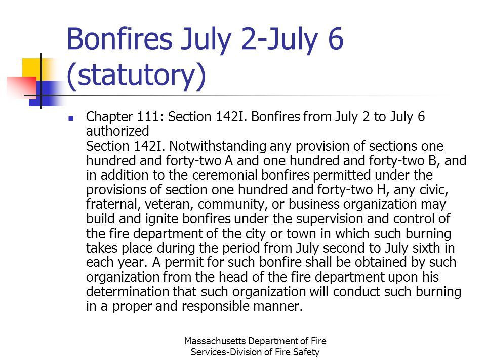Bonfires July 2-July 6 (statutory)
