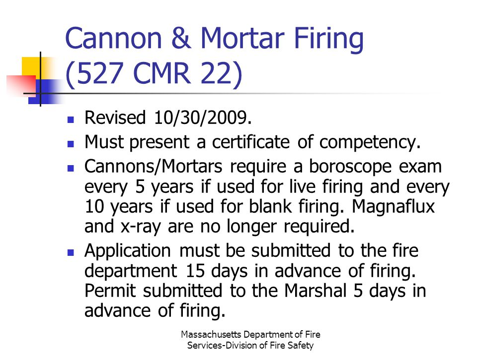 Cannon & Mortar Firing (527 CMR 22)