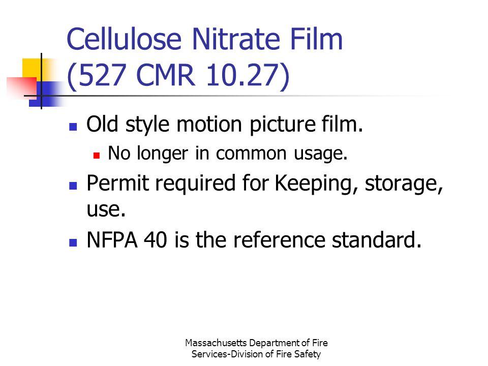 Cellulose Nitrate Film (527 CMR 10.27)