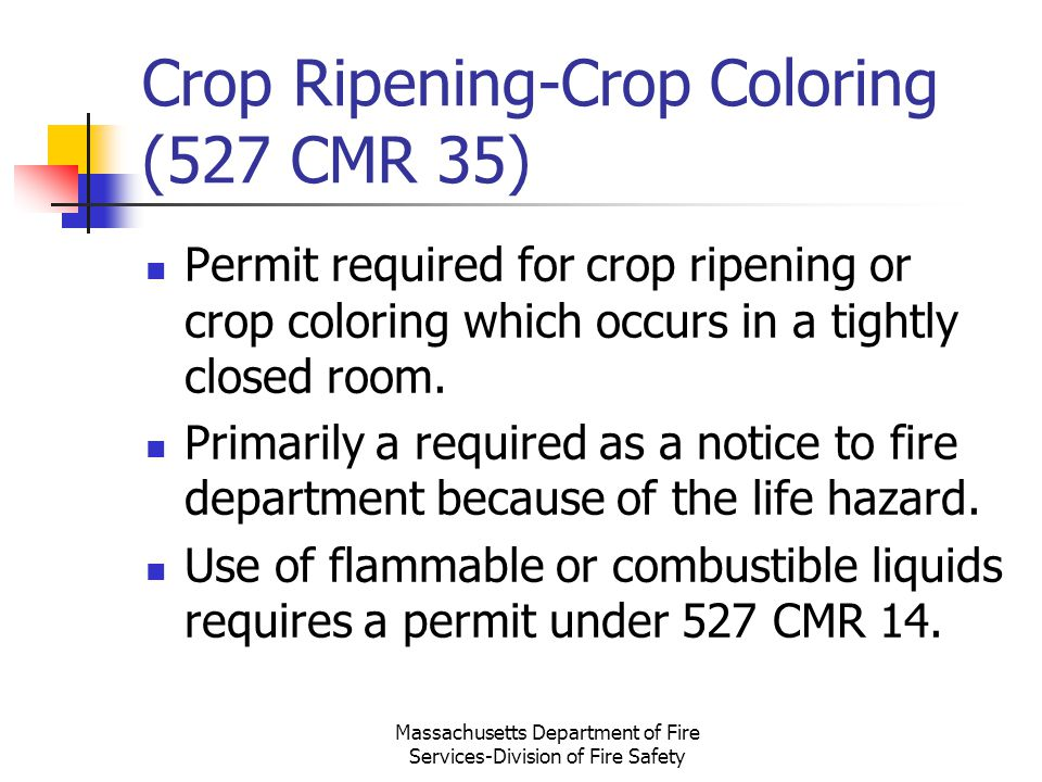 Crop Ripening-Crop Coloring (527 CMR 35)
