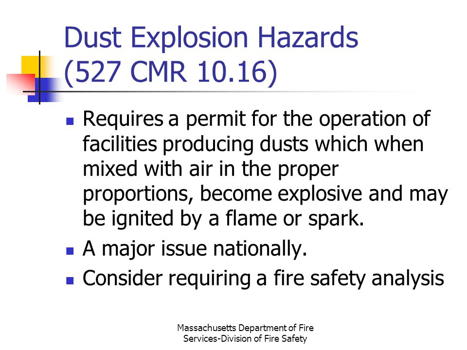 Dust Explosion Hazards (527 CMR 10.16)