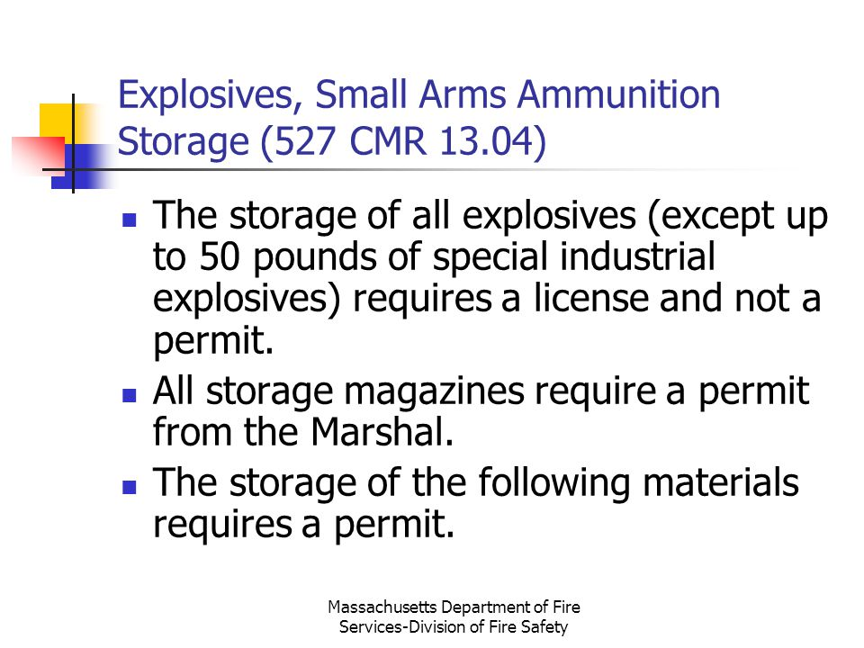 Explosives, Small Arms Ammunition Storage (527 CMR 13.04)