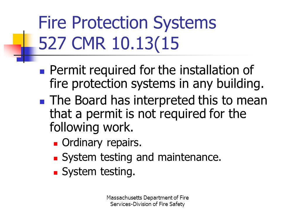 Fire Protection Systems 527 CMR 10.13(15