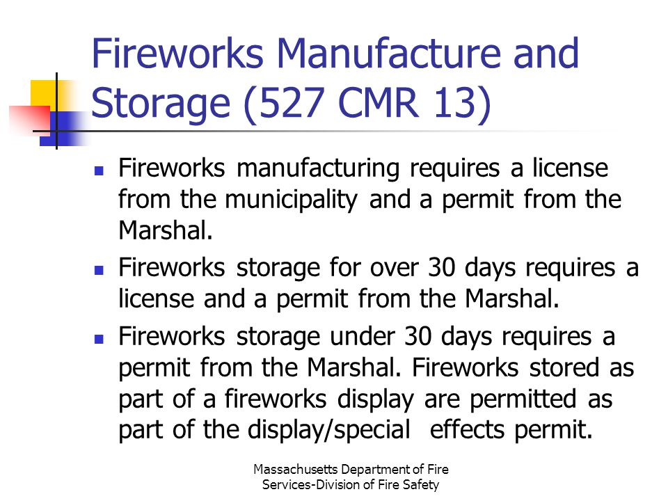 Fireworks Manufacture and Storage (527 CMR 13)