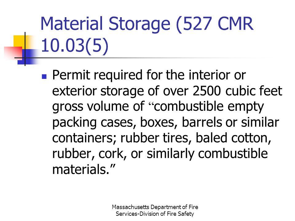 Material Storage (527 CMR 10.03(5)