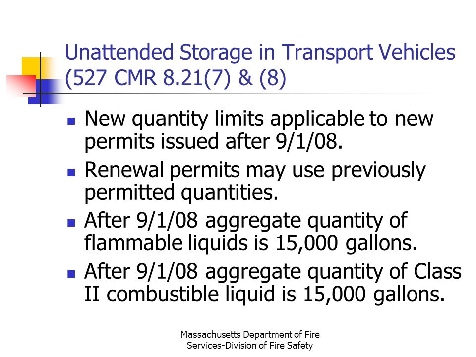 Unattended Storage in Transport Vehicles (527 CMR 8.21(7) & (8)