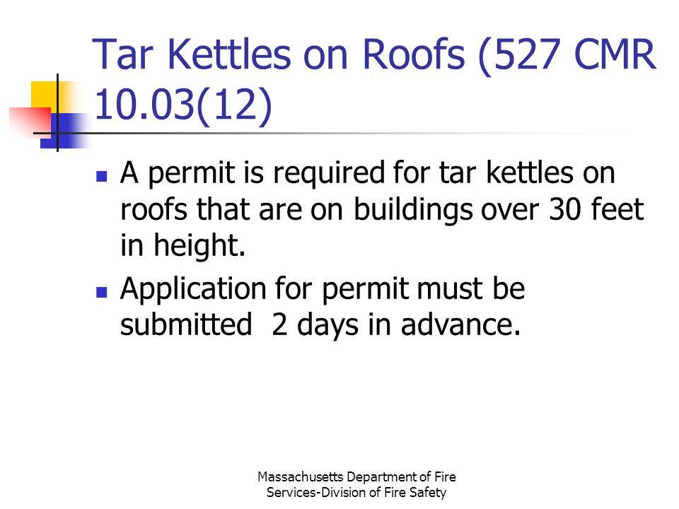 Tar Kettles on Roofs (527 CMR 10.03(12)