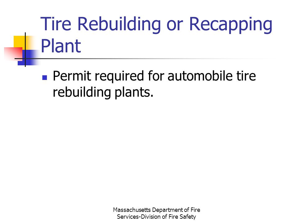 Tire Rebuilding or Recapping Plant