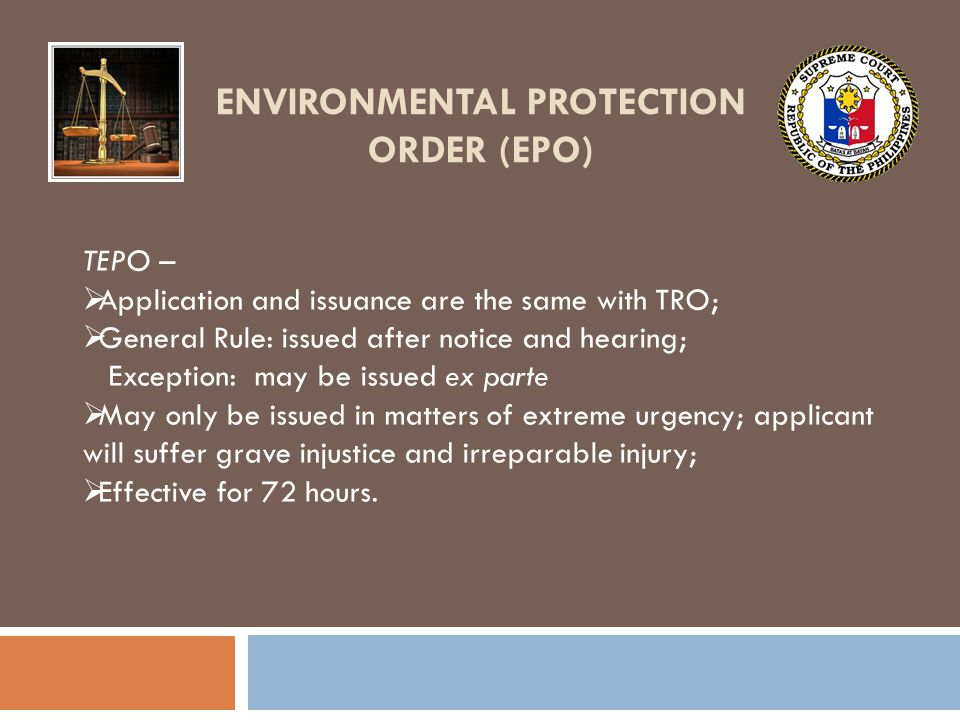 ENVIRONMENTAL PROTECTION ORDER (EPO)