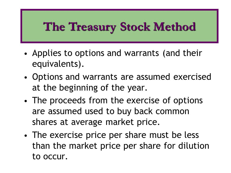 The Treasury Stock Method