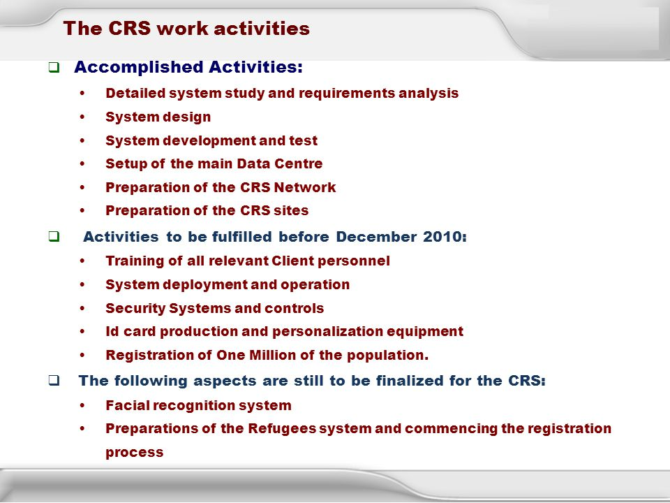 The CRS work activities