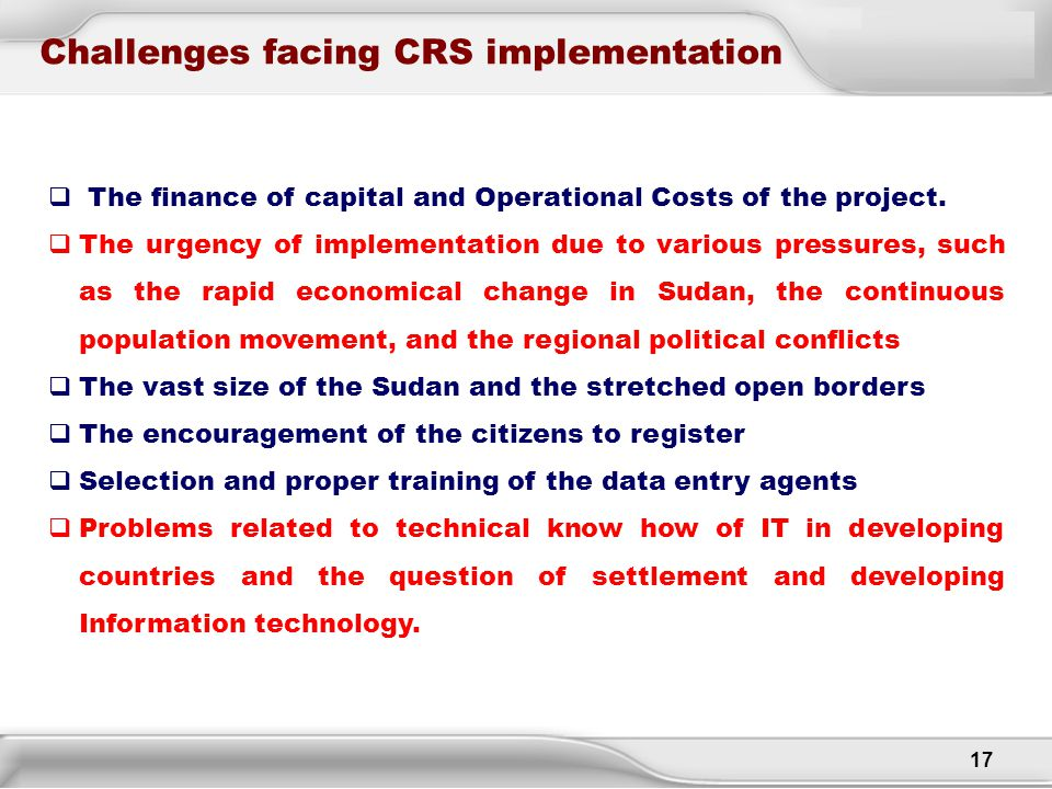 Challenges facing CRS implementation