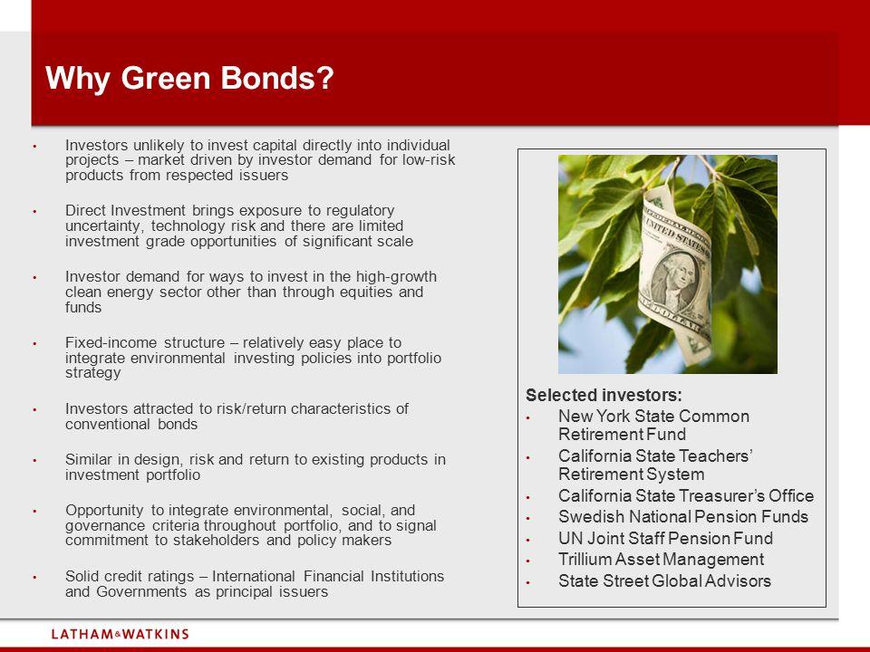Why Green Bonds Selected investors: