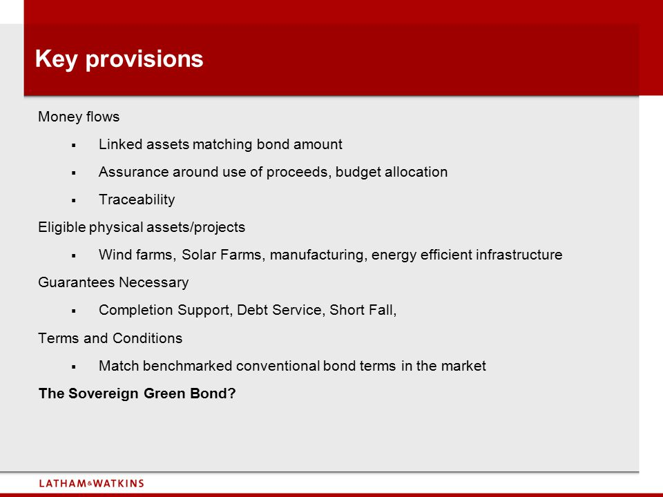 Key provisions Money flows Linked assets matching bond amount