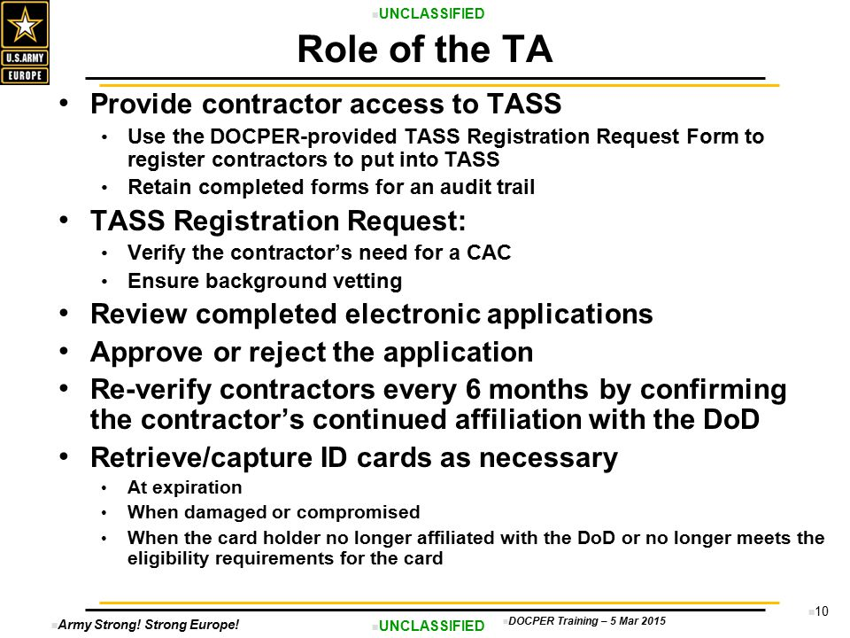 Role of the TA Provide contractor access to TASS