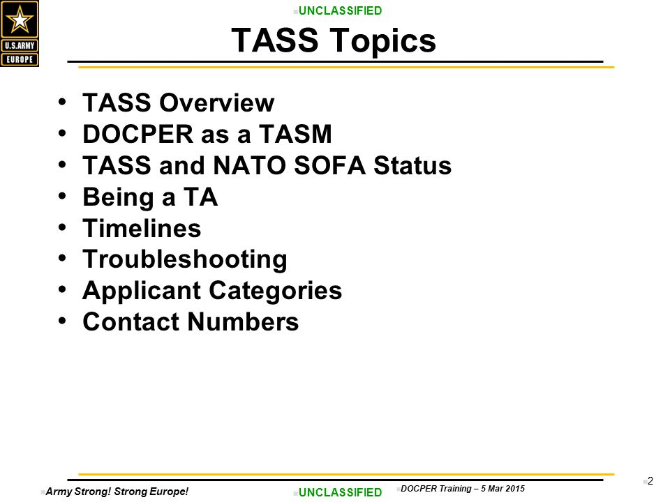 TASS Topics TASS Overview DOCPER as a TASM TASS and NATO SOFA Status