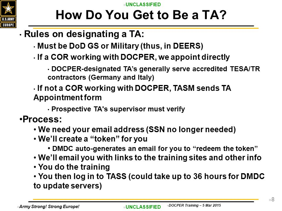 How Do You Get to Be a TA Rules on designating a TA: Process: