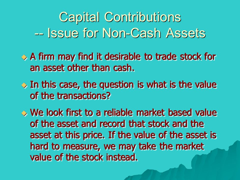 Capital Contributions -- Issue for Non-Cash Assets