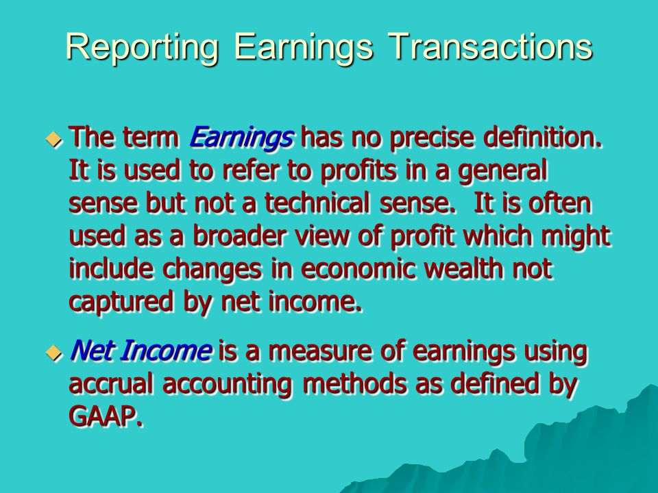 Reporting Earnings Transactions