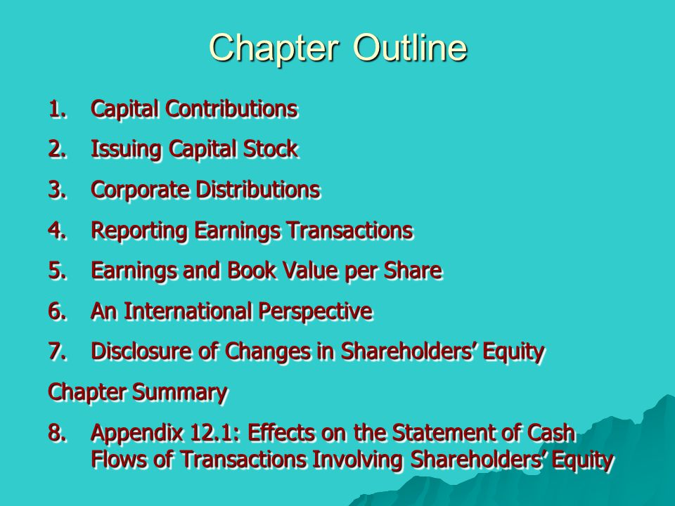 Chapter Outline Capital Contributions Issuing Capital Stock