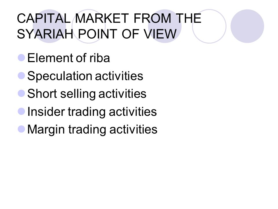 CAPITAL MARKET FROM THE SYARIAH POINT OF VIEW