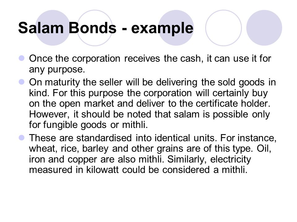 Salam Bonds - example Once the corporation receives the cash, it can use it for any purpose.