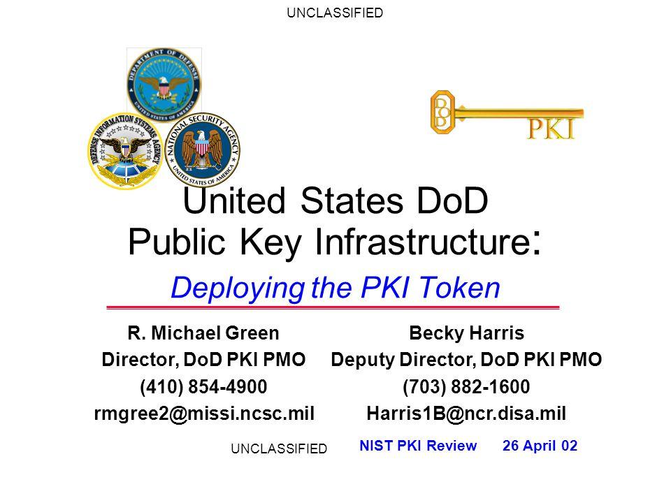 United States DoD Public Key Infrastructure: Deploying the PKI Token