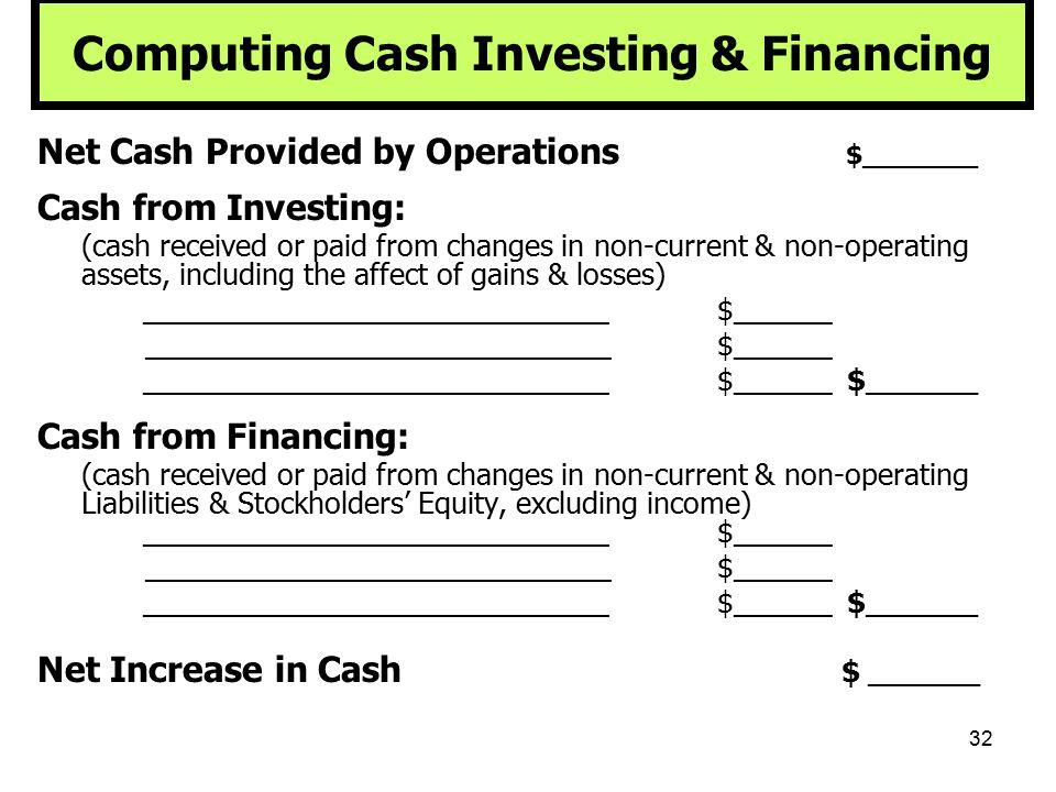 Computing Cash Investing & Financing