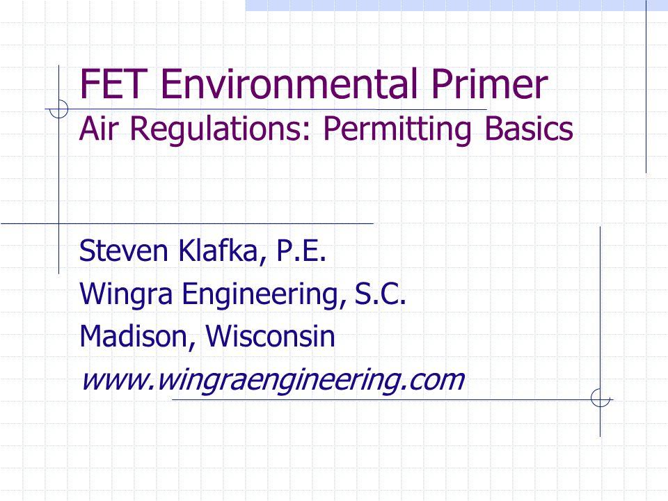 FET Environmental Primer Air Regulations: Permitting Basics