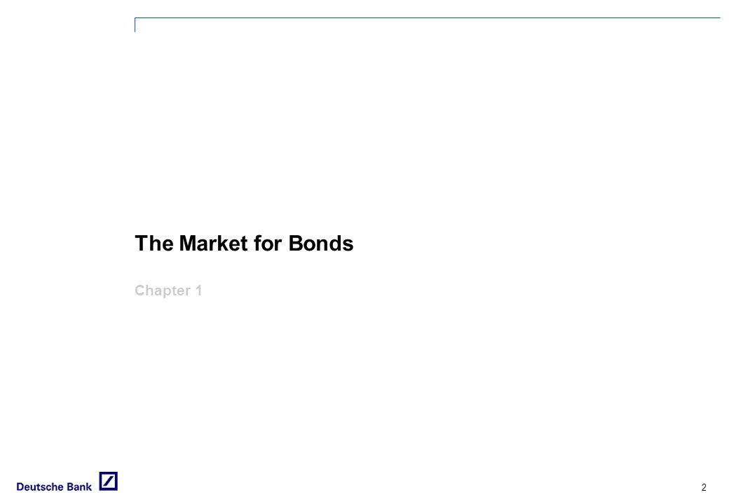 The Market for Bonds Chapter 1