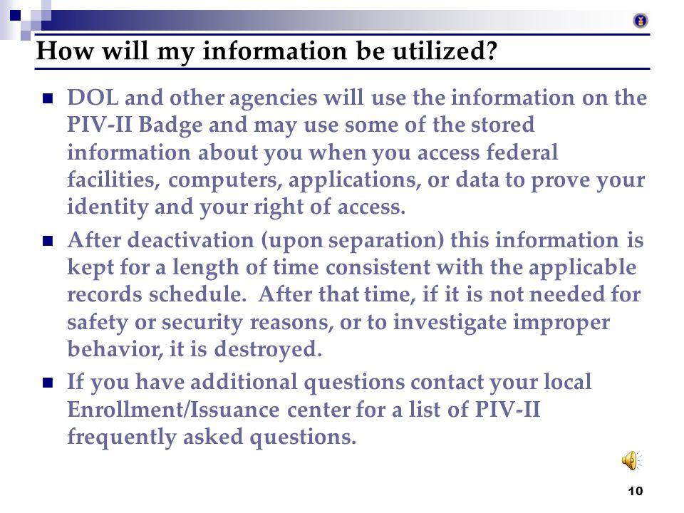 How will my information be utilized